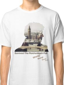 I survived Reichenbach - WRONG! Classic T-Shirt