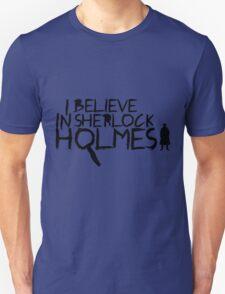 I Believe In Sherlock V.2 (black) Unisex T-Shirt