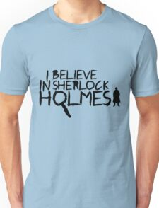 I Believe In Sherlock V.2 (black) Unisex T-Shirt