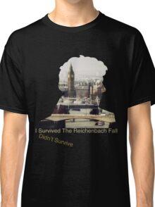 I didn't survive the Reichenbach Fall Classic T-Shirt