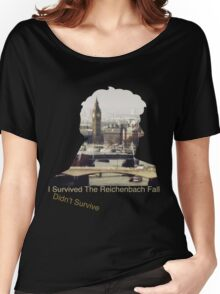 I didn't survive the Reichenbach Fall Women's Relaxed Fit T-Shirt