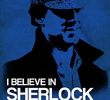 I Believe In Sherlock Poster 2 by KitsuneDesigns