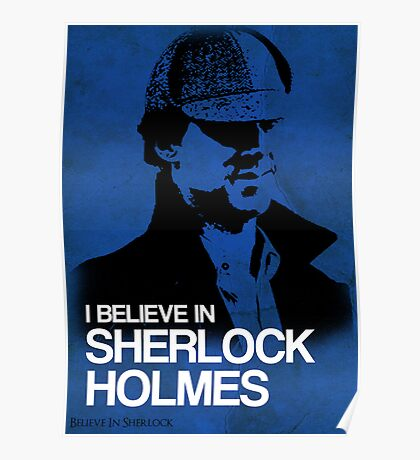 I Believe In Sherlock Poster 2 Poster