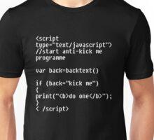 The Anti-Kick Me Device Unisex T-Shirt