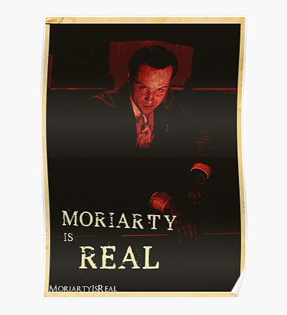 Moriarty Is Real Poster 1 Poster