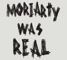 MORIARTY WAS REAL [BLACK] by nimbusnought