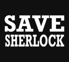 SAVE SHERLOCK.  by nimbusnought