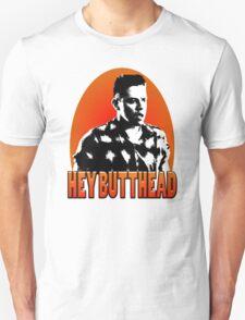 Hey Butthead T-Shirt