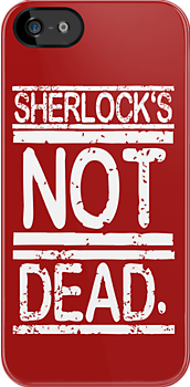 SHERLOCK'S NOT DEAD. by nimbusnought