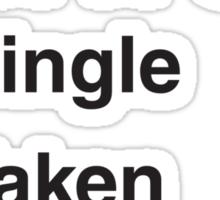 SINGLE TAKEN SHERLOCKED Sticker