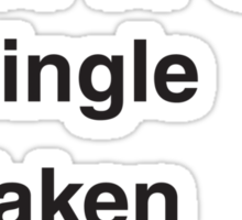 SINGLE TAKEN SHERLOCKED Sticker
