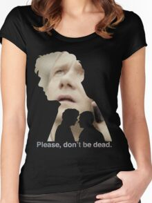 Please, don't be dead. Women's Fitted Scoop T-Shirt