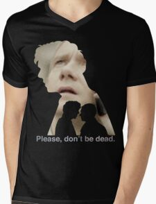 Please, don't be dead. Mens V-Neck T-Shirt