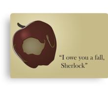 I owe you a fall Sherlock Canvas Print