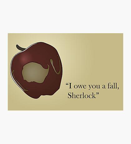 I owe you a fall Sherlock Photographic Print