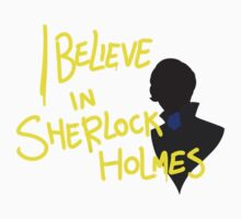 I BELIEVE IN SHERLOCK HOLMES by Otherbuttons