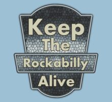 Keep The Rockabilly Kids Tee