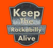 Keep The Rockabilly Kids Tee