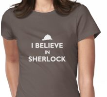 I Believe in Sherlock Womens Fitted T-Shirt
