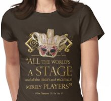 Shakespeare As You Like It Stage Quote Womens Fitted T-Shirt