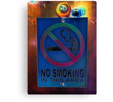 No smoking. Canvas Print