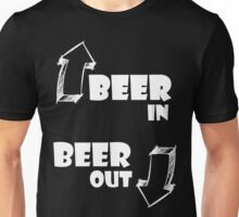 Beer in, Beer out. White Unisex T-Shirt
