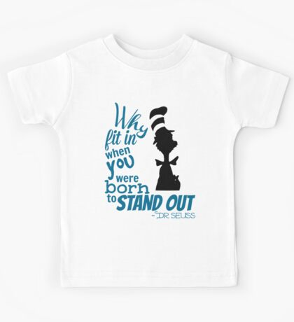Dr Seuss Quote Kids Tee