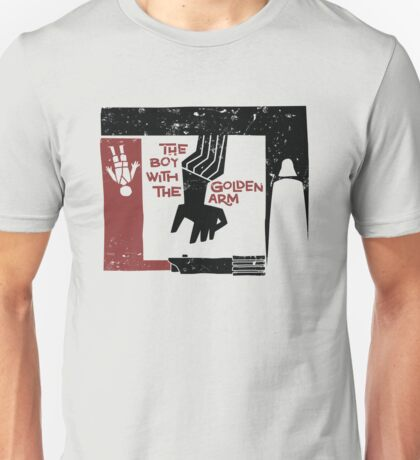The Boy with the Golden Arm. Unisex T-Shirt