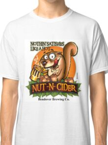 Nothin' Satisfies Like A Hot Nut-N-Cider  Classic T-Shirt
