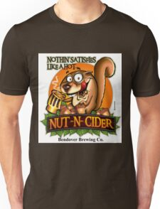 Nothin' Satisfies Like A Hot Nut-N-Cider  Unisex T-Shirt