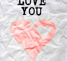 I LOVE YOU by physiognomy