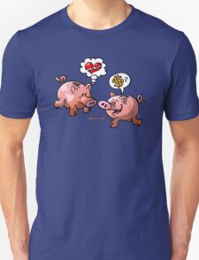 Money or Love? Unisex T-Shirt