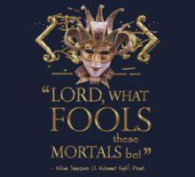 Shakespeare Midsummer Night's Dream Fools Quote Kids Tee