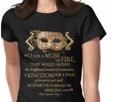 Shakespeare Henry V Muse Quote Womens Fitted T-Shirt