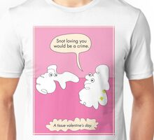 The love of a tissue Unisex T-Shirt