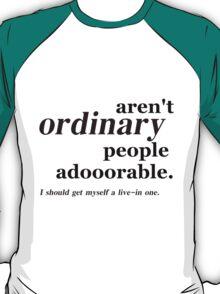 ordinary people T-Shirt