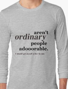 ordinary people Long Sleeve T-Shirt