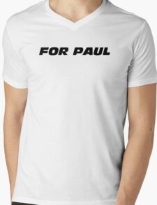 Fast And Furious - For Paul Mens V-Neck T-Shirt