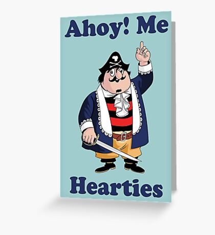 Pirate Pugwash - Ahoy Me Hearties Greeting Card