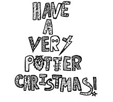 HAVE A VERY POTTER CHRISTMAS Photographic Print