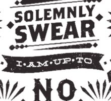 I Solemnly Swear - Harry Potter Quote Sticker