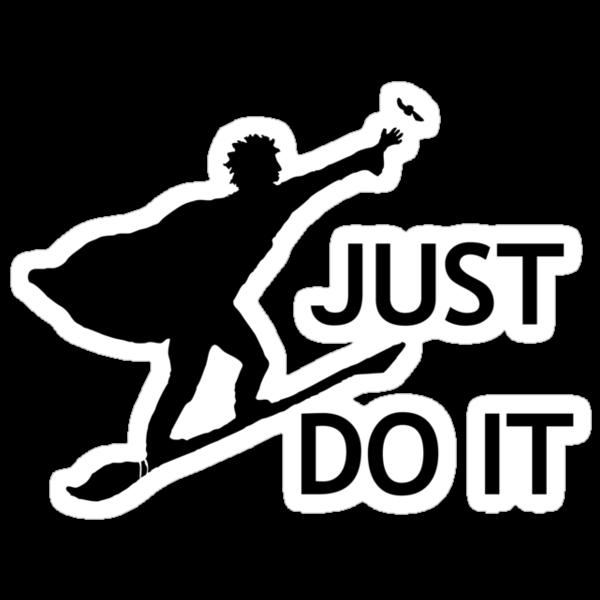 Just Do It by flyingpantaloon