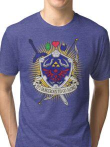 It's dangerous to go alone! Tri-blend T-Shirt