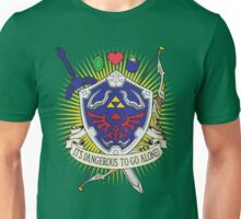 It's dangerous to go alone! Unisex T-Shirt