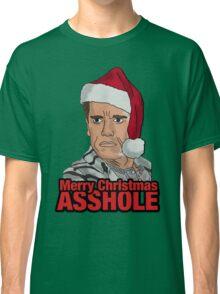 Merry Christmas, Asshole. Classic T-Shirt