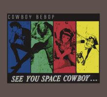 See You Space Cowboy by Kyandisaru