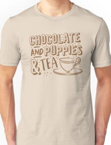 (I LOVE) Chocolate and puppies and TEA Unisex T-Shirt