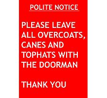 Polite Notice Photographic Print