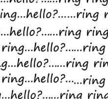 Ring ring...hello? Sticker