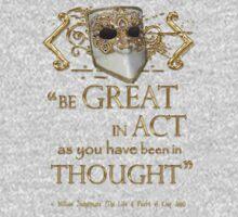 "Shakespeare King John ""Be Great"" Quote Kids Tee"